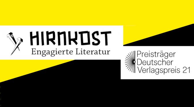Hirnkost Verlag erhält den Deutschen Verlagspreis 2021