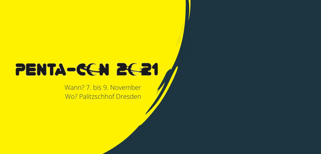 PentaCon 2021 in Dresden