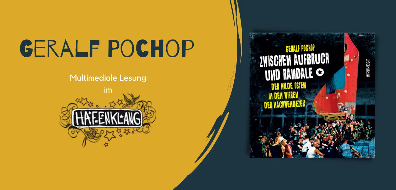 Multimediale Lesung mit Geralf Pochop im Hafenklang