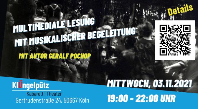 Friedliche Revoultion | Untergrund war Strategie | Geralf Pochop im Klüngelpütz Köln